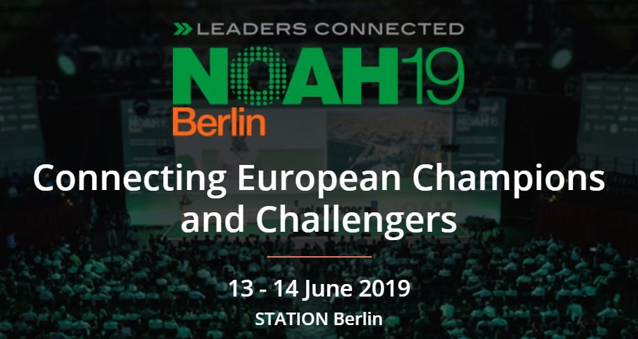 NOAH 2019 Berlin, Connecting European Champions and Challengers